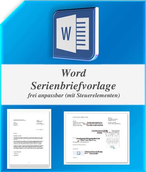 Professionelle Word Serienbrief Vorlage inclusive Steuerelementen